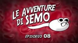 Le Avventure di Semo - Episodio 08