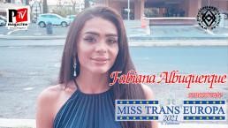 Fabiana Albuquerque- concorrente Miss Trans Europa 2021