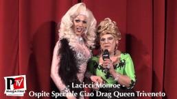 Intervista a Lacicci Monroe al Ciao Drag Queen Triveneto - Seconda Serata