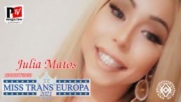 Julia Matos - concorrente Miss Trans Europa 2021