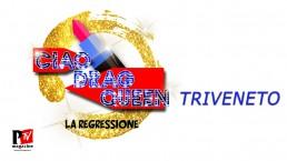 Ciao Drag Queen Triveneto 2018