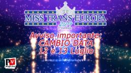 AVVISO IMPORTANTE: cambio data Miss Trans Europa 2019