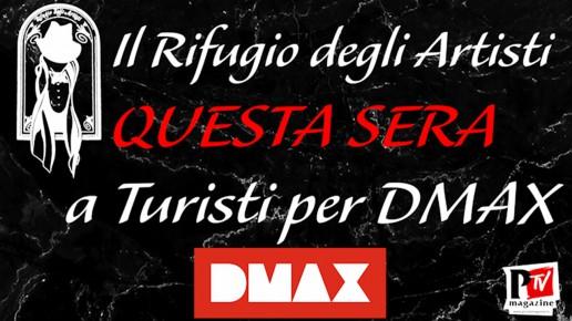 Il Rifugio degli Artisti è in onda stasera su Dmax!