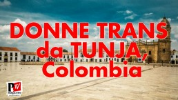 Donne Trans Tunja, Colombia