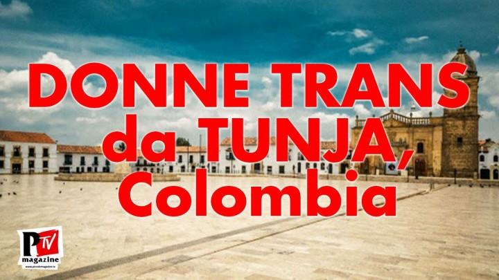 Donne Trans Tunja, Colombia