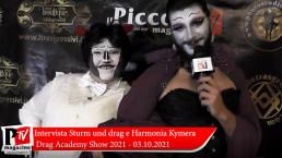 Intervista a Sturm und Drag e Harmonia Kymera al Drag Academy del 03 Ottobre 2021