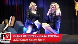 Spettacolo di Diana Bludura e Drag Rovina a Napule è AZZ! - 08 Ottobre 2021