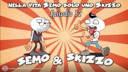 Le Avventure di Skizzo e Semo - Episodio 12 - Le strade si dividono...