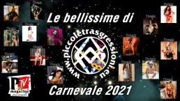 Le Bellissime di Carnevale 2021 by Piccole Trasgressioni
